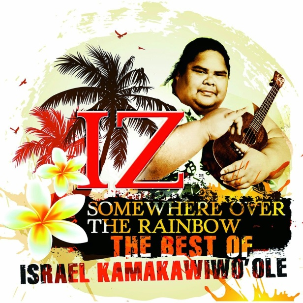 Somewhere-Over-The-Rainbow-The-Best-Of-Israel-Kamakawiwo-Ole-cover